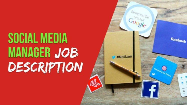 Social Media Manager Job Description