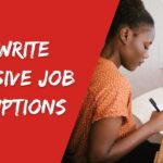 Write Inclusive Job Descriptions